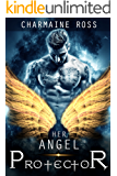 Her Angel Protector: Sexy Paranormal Angels and Demons Romance