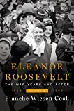 Eleanor Roosevelt: The War Years and After: 1939-1962