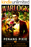 Penang Pixie: A Mark Vedis Supernatural Thriller (Southeast Asia Paranormal Police Department Book 3)