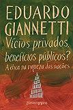 Vícios privados, benefícios públicos?: A ética na riqueza das nações