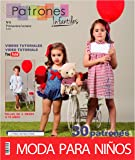 """Revista patrones de costura infantil, nº 6. Moda Primavera-verano, 30 modelos de patrones con tutoriales en vídeo (youtube), """" niña, niño, bebé"""" Sewing instructions in English."""