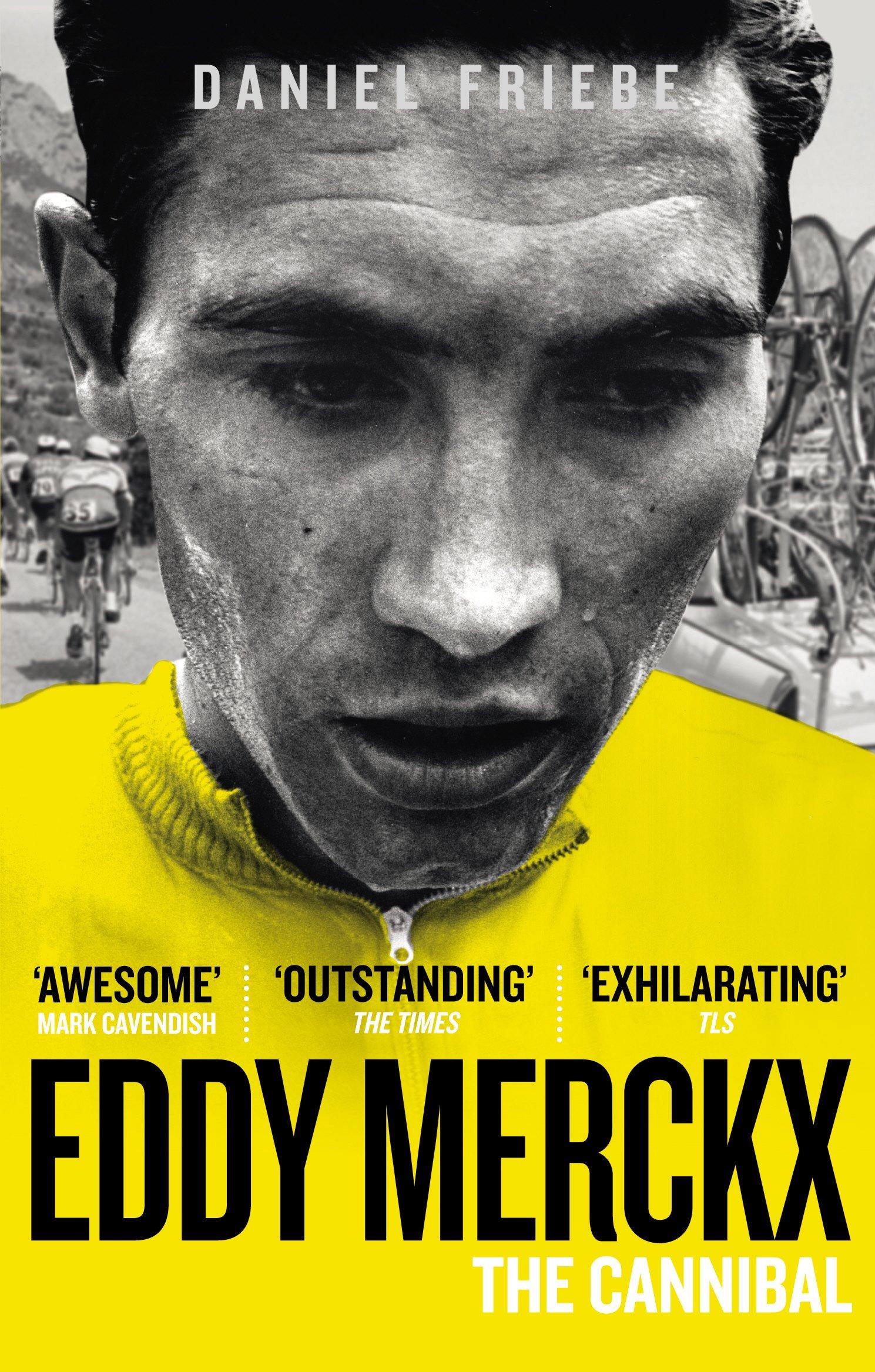 Eddy Merckx: The Cannibal ebook