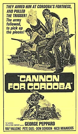 Amazon.com: Cannon for Cordoba [VHS]: George Peppard ...