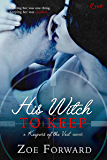His Witch To Keep (Keepers of the Veil)
