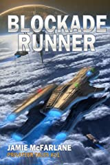 Blockade Runner (Privateer Tales Book 11) Kindle Edition