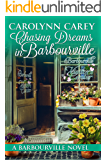 Chasing Dreams in Barbourville (The Barbourville Series Book 9)