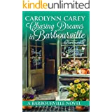 Chasing Dreams in Barbourville (Barbourville series Book 9)