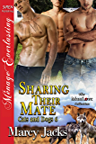 Sharing Their Mate [Cats and Dogs 6] (Siren Publishing Menage Everlasting ManLove)
