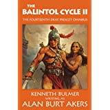 The Balintol Cycle II: The fourteenth Dray Prescot omnibus (The Saga of Dray Prescot omnibus Book 14)