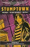 Stumptown Vol. 2: The Case of the Baby in the Velvet Case
