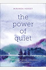 The Power of Quiet: An Inspirational Journal for Introverts Paperback