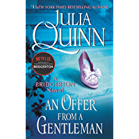 An Offer From a Gentleman: Bridgerton (Bridgertons Book 3) (English Edition)