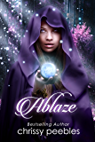 Ablaze - Book 4 (The Enchanted Castle Series)