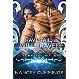 Have Tail, Will Travel: Celestial Mates (Tail and Claw Book 1)
