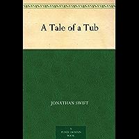 A Tale of a Tub (English Edition)