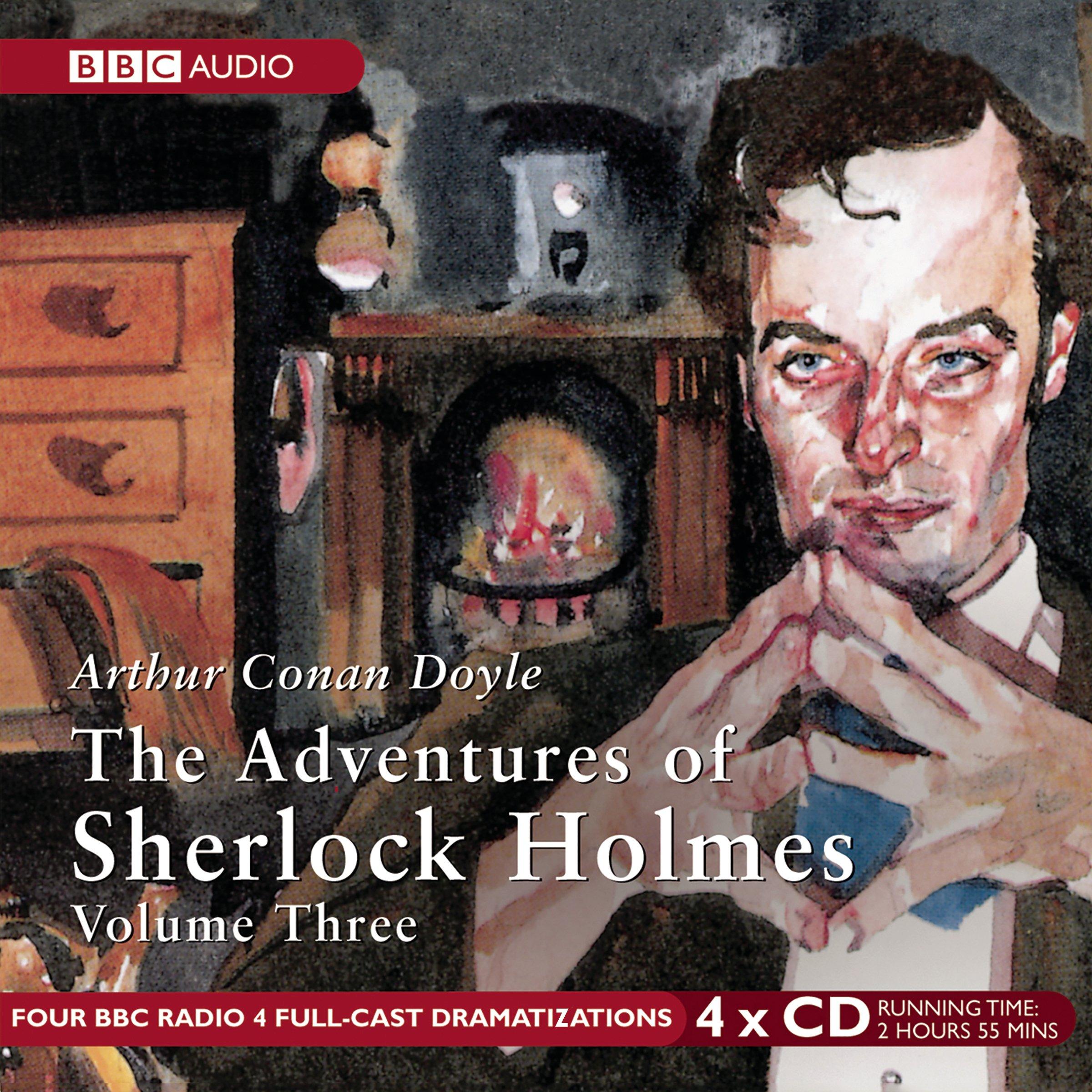 The Adventures of Sherlock Holmes: Volume 3 BBC Radio Full