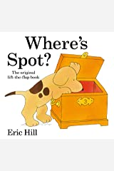 Where's Spot? (Spot - Original Lift The Flap) Kindle Edition