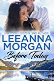 Before Today: A Sweet Small Town Romance (Sapphire Bay Book 4)