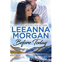 Before Today: A Sweet Small Town Romance (Sapphire Bay Book 4) (English Edition)