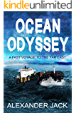 Ocean Odyssey: [ A Fast Voyage To The Far East ]
