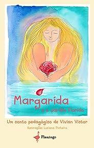 Margarida e o Jardim Florido