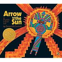 Arrow to the Sun: A Pueblo Indian Tale