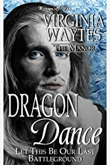 Dragon Dance: Let This Be Our Last Battleground [A Paranormal Romance Novelette] (The Manor Book 24) Kindle Edition