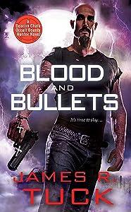 Blood and Bullets (Deacon Chalk Bounty Hunter)