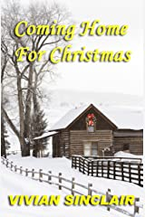 Coming Home For Christmas (Return To Wyoming Book 2) Kindle Edition