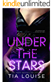 Under the Stars: A sexy story of love, loss, and survival (Bright Lights Book 2)