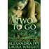 Two To Go: Bayou Heat (Pantera Security  League Book 2)
