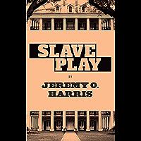 Slave Play (English Edition)