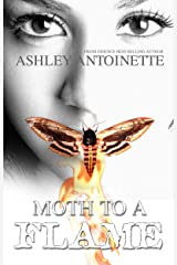 Moth to a Flame Kindle Edition