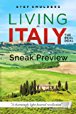 "Living in Italy: the Real Deal - Hilarious Expat Adventures - 30% Preview: ""A charmingly lighthearted recollection"""