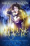 Divine Magic (Fallen Revelations Book 2)
