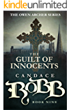 The Guilt of Innocents: The Owen Archer Series - Book Nine