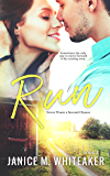 Run (Never Waste A Second Chance Book 1)