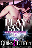 Play Fast (Brooklyn Dawn Book 2)