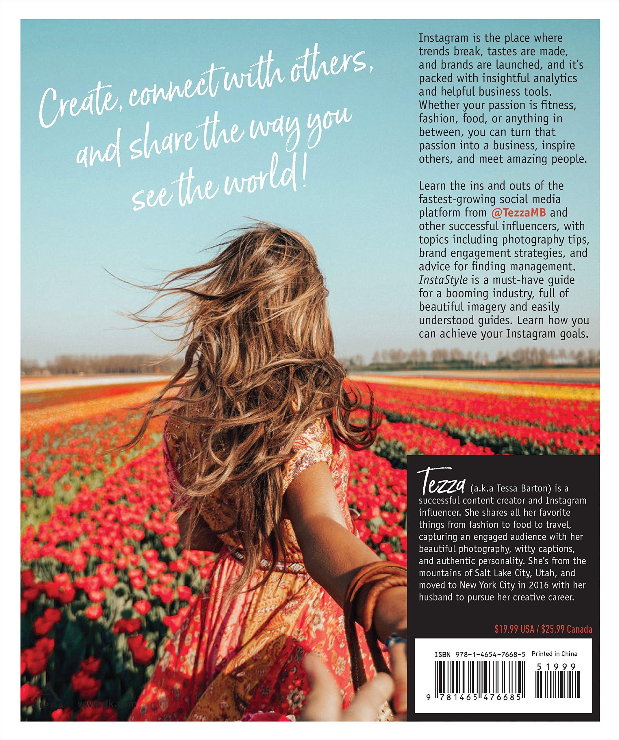 Instastyle: Curate Your Life, Create Stunning Photos, and Elevate Your Instagram Influence: Amazon.es: Tessa Barton: Libros en idiomas extranjeros
