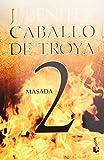 Masada. Caballo de Troya 2 (Caballo De Troya / Trojan Horse) (Spanish Edition)