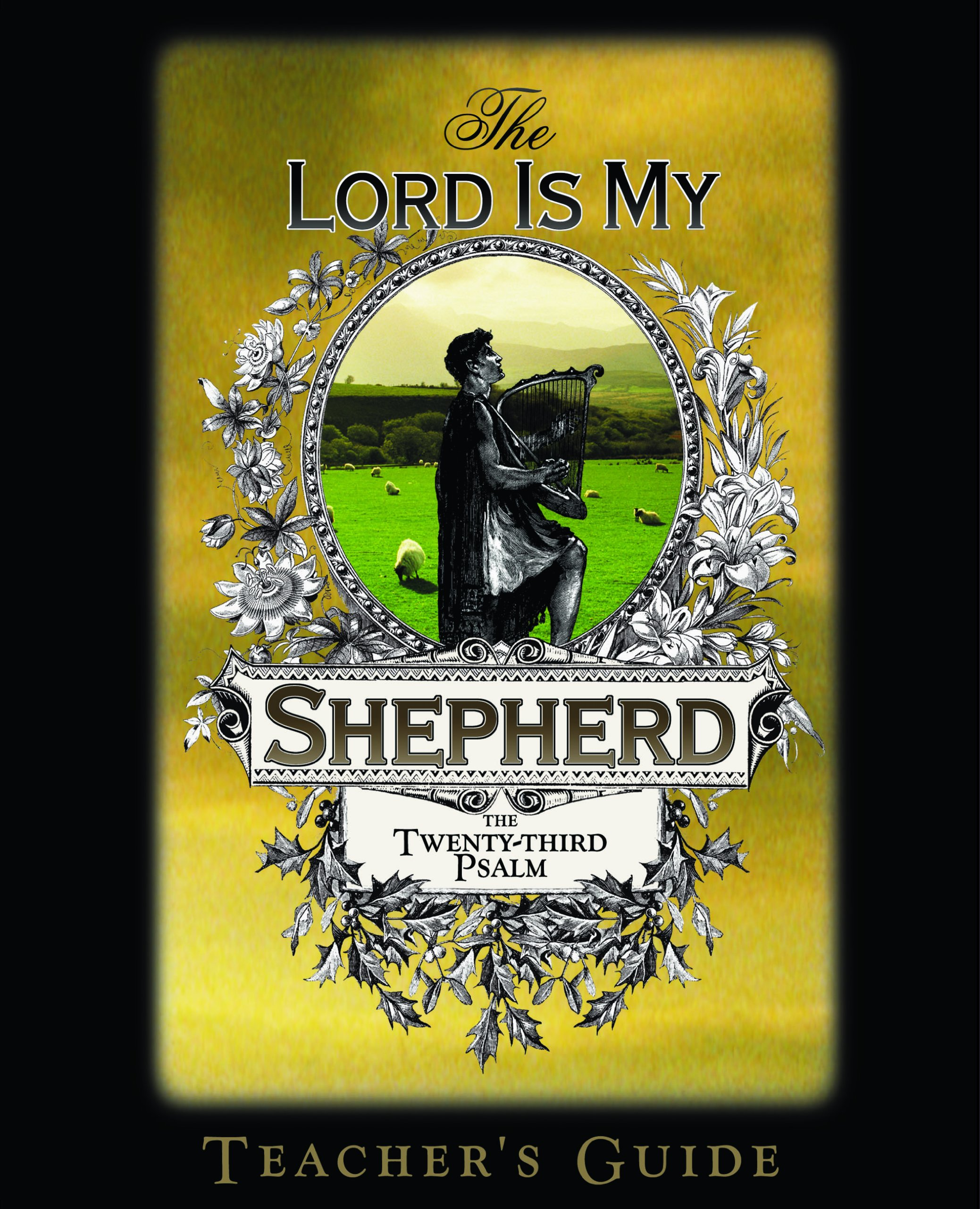 Download The Lord Is My Shepherd: The Twenty-third Psalm, Teacher's Guide (The Lord Is My Shepherd Bible Study Series, Teacher's Guide) pdf epub