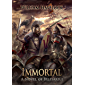 Immortal: A Novel of Belisarius (The Last of the Romans Book 2)