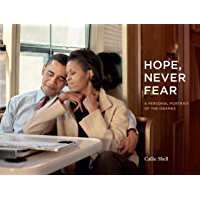 Hope, Never Fear: A Personal Portrait of the Obamas book cover