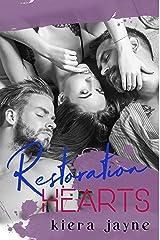 Restoration Hearts (Creative Passions) Kindle Edition