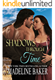 Shadows Through Time