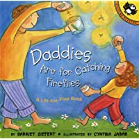 Daddies Are For Catching Fireflies (Picture Puffin)