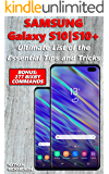 Samsung Galaxy S10 / S10+ - Ultimate List of the Essential Tips and Tricks (Bonus: 277 Bixby Commands)