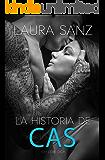La historia de Cas (Landvik #1) (Spanish Edition)