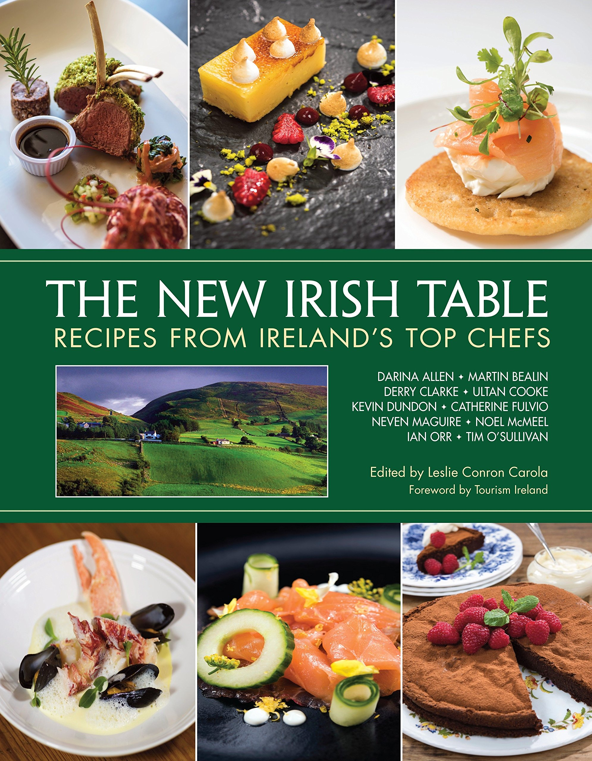 The New Irish Table: Recipes from Ireland's Top Chefs