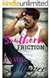 Southern Friction: STAND ALONE NOVEL: First Love, Second Chance (Young Blood, Rebel Heart)